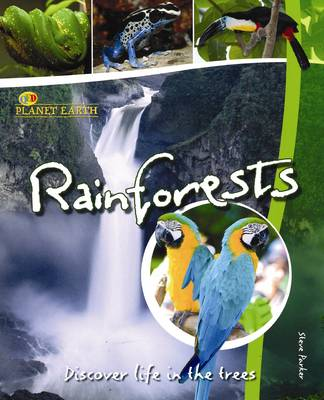 Rainforests: Discover Life in the Trees