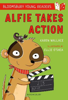 Alfie Takes Action: A Bloomsbury Young Reader: White Book Band