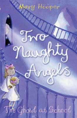 The Ghoul at School: Two Naughty Angels
