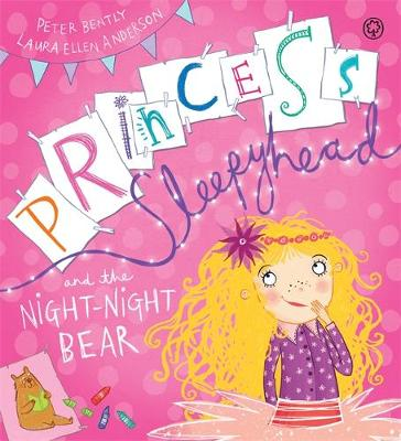 Princess Sleepyhead and the Night-Night Bear