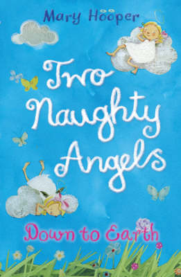 Down to Earth: Two Naughty Angels