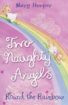 Round the Rainbow: Two Naughty Angels