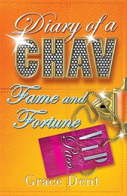 Diary of a Chav: Fame and Fortune: Book 5