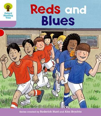 Oxford Reading Tree: Level 1+: First Sentences: Reds and Blues