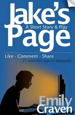 Jake's Page: A Short Story & Play