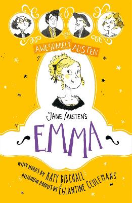 Awesomely Austen - Illustrated and Retold: Jane Austen's Emma