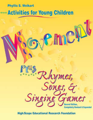 Movement Plus Rhymes, Songs and Singing Games: Activities for Young Children
