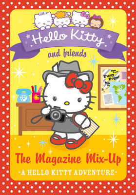 Hello Kitty and Friends (14) - The Magazine Mix-Up