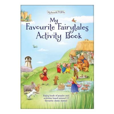 My Favourite Fairytales Activity Book