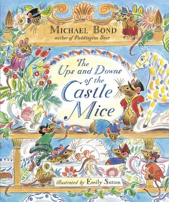 The Ups and Downs of the Castle Mice