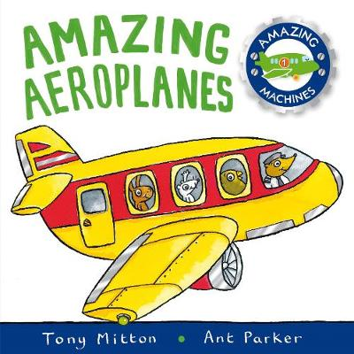 Amazing Machines: Amazing Aeroplanes: Amazing Machines 1