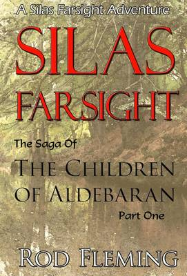Silas Farsight: The Children of Aldebaran