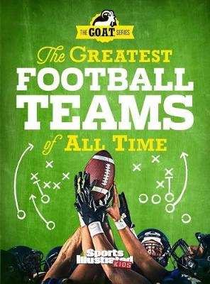 Greatest Football Teams of All Time