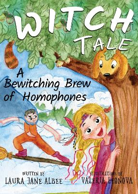 Witch Tale: A Bewitching Brew of Homophones