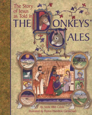 Story of Jesus as Told in the Donkey's Tales