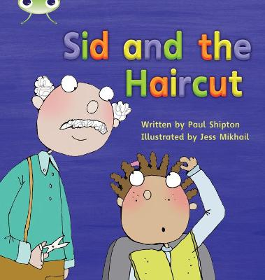 Bug Club Phonics Bug Set 12 Sid and the Haircut