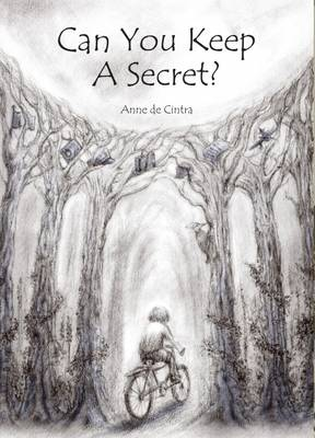 Can You Keep a Secret?: Growing Up Under Occupation, a Child's Tale of Courage, Risk and Resista
