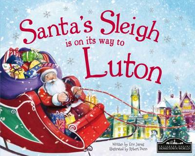 Santa's Sleigh is on its Way to Luton