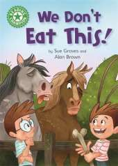 Reading Champion: We Don't Eat This!: Independent Reading Green 5