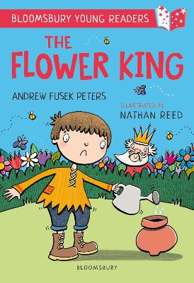 The Flower King: A Bloomsbury Young Reader: Gold Book Band