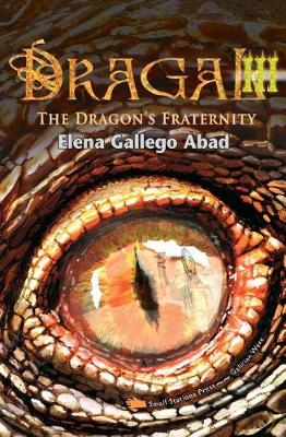 Dragal III: The Dragon's Fraternity