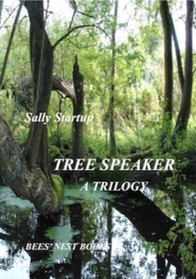 Tree Speaker, a Trilogy: All three Tree Speaker novels in one volume