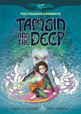 Phoenix Presents: Tamsin and the Deep