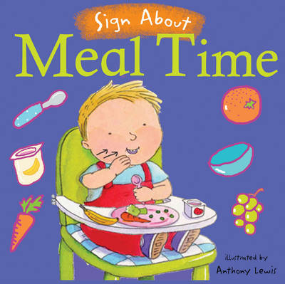 Meal Time: BSL (British Sign Language)