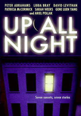Up All Night: Seven Sunsets, Seven Stories