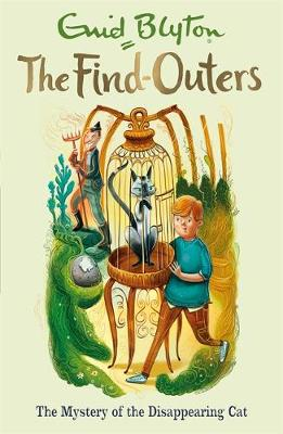 The Find-Outers: The Mystery of the Disappearing Cat: Book 2