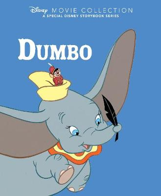 Disney Movie Collection: Dumbo: A Special Disney Storybook Series