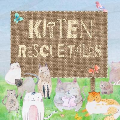 Kitten Rescue Tales