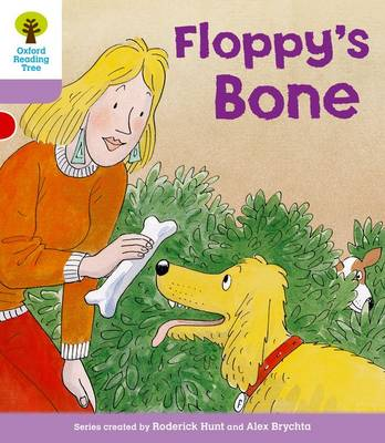 Oxford Reading Tree: Level 1+: More First Sentences B: Floppy's Bone