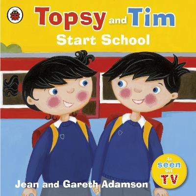 Topsy and Tim: Start School