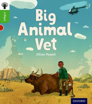 Oxford Reading Tree inFact: Oxford Level 2: Big Animal Vet