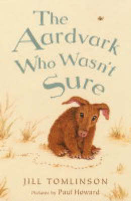 Aardvark Who Wasn't Sure
