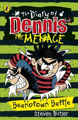 The Diary of Dennis the Menace: Beanotown Battle (book 2)