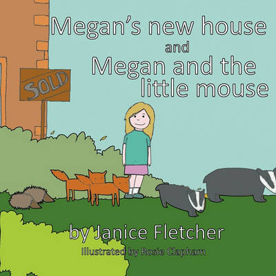 Megan's New House and Megan and the Little Mouse