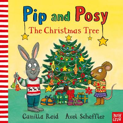 Pip and Posy: The Christmas Tree