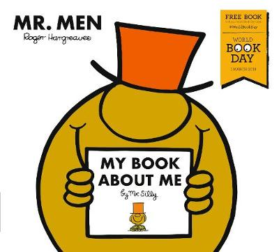 My Book about Me by Mr Silly: A World Book Day Title