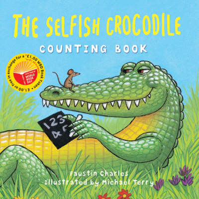 The World Book Day Selfish Crocodile Counting Book
