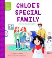 Chloe's Special Family: A Story of Adoption