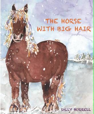 The Horse with Big Hair