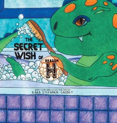 The Secret Wish of Dragon H