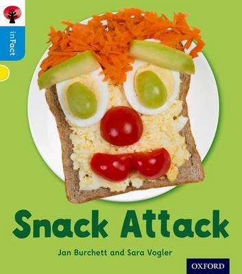 Oxford Reading Tree inFact: Oxford Level 3: Snack Attack
