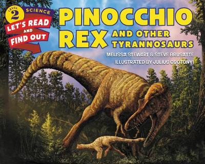 Pinocchio Rex and Other Tyrannosaurs