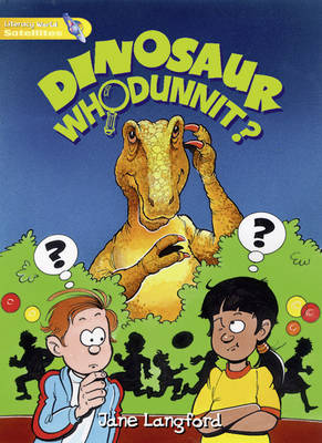 Literacy World Satellites Fiction Stage 1 Guided Reading Cards: Dinosaur Whodunnit Framework