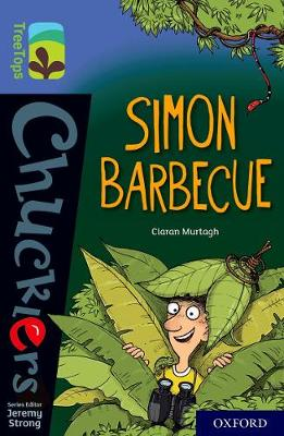 Oxford Reading Tree TreeTops Chucklers: Oxford Level 17: Simon Barbecue