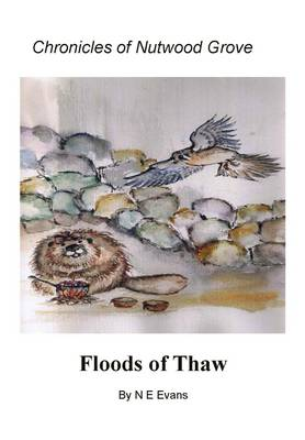 Chronicles of Nutwood Grove: Floods of Thaw