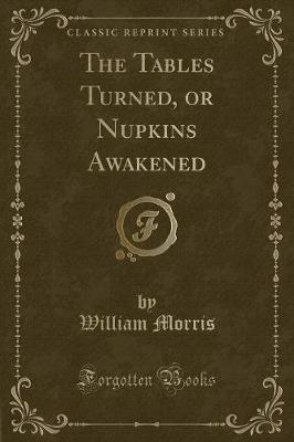 The Tables Turned, or Nupkins Awakened (Classic Reprint)